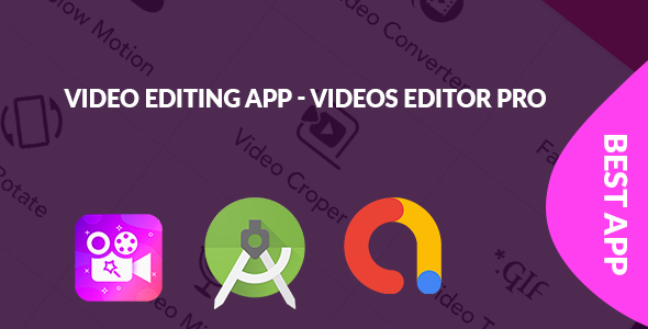 [Free Download] Video Editing App – Videos Editor Pro (Nulled) [Latest Version]