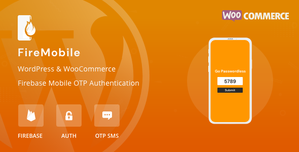 [Free Download] FireMobile- WordPress & WooCommerce firebase mobile OTP authentication (Nulled) [Latest Version]