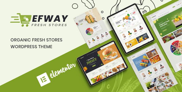[Free Download] Efway – Food Store WooCommerce WordPress Theme (Nulled) [Latest Version]