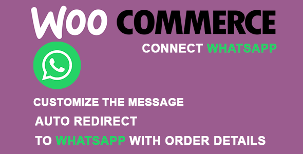 [Free Download] Order Connect WhatsApp for WooCommerce (Nulled) [Latest Version]