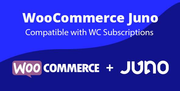[Free Download] WooCommerce Juno Gateway (Nulled) [Latest Version]
