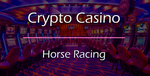 [Free Download] Horse Racing Game Add-on for Crypto Casino (Nulled) [Latest Version]