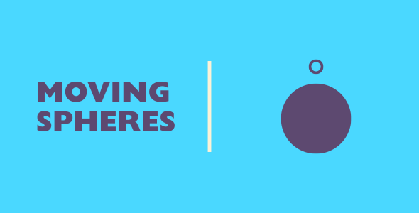 [Free Download] Moving Spheres | HTML5 | CONSTRUCT 3 (Nulled) [Latest Version]