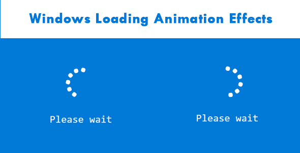 [Free Download] Windows Loading Animation Effects (Nulled) [Latest Version]