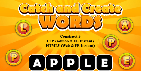 [Free Download] Catch and Create Words Kids Learning Game (Construct 3 | C3P | HTML5) Admob and FB Instant Ready (Nulled) [Latest Version]