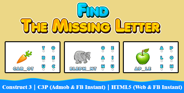 [Free Download] Find The Missing Letter Kids Education Game (Construct 3 | C3P | HTML5) Admob and FB Instant Ready (Nulled) [Latest Version]