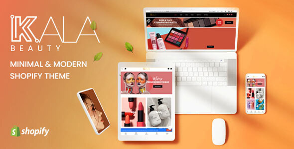 [Free Download] Kala Beauty – Mobile Optimized Responsive Shopify Theme (Nulled) [Latest Version]