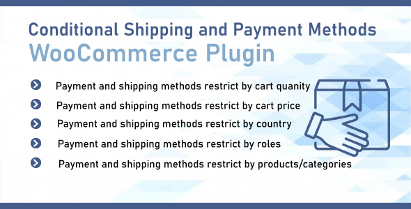[Free Download] WooCommerce Conditional Shipping & Payment Methods (Nulled) [Latest Version]