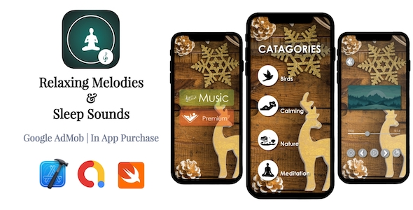 [Free Download] Relaxing Melodies & Sleep Sounds | Google AdMob | In App Purchase | iOS Source Code (Nulled) [Latest Version]