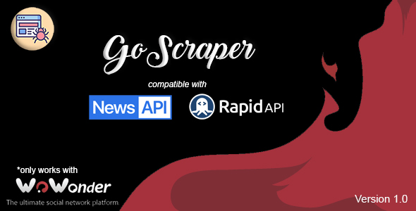 [Free Download] GoScraper | Auto-Content Uploader for The Ultimate WoWonder Script (Nulled) [Latest Version]