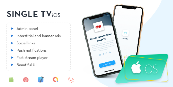 [Free Download] iOS – Single TV with Admin Panel (Nulled) [Latest Version]