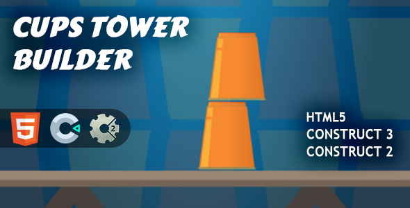 [Free Download] Cups Tower Builder HTML5 Construct 2/3 (Nulled) [Latest Version]