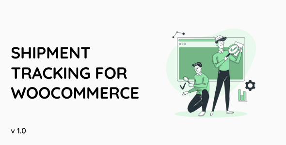 [Free Download] Shipment Tracking For WooCommerce (Nulled) [Latest Version]