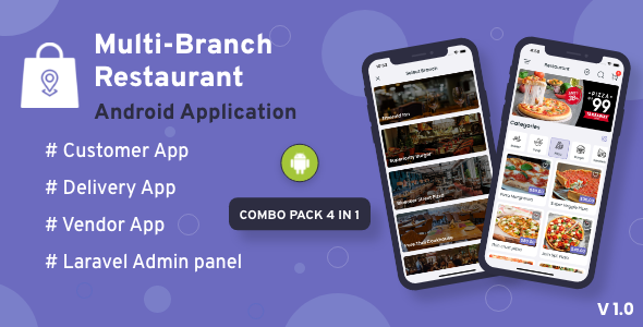 [Free Download] Multi-Branch Restaurant – Android User + Delivery Boy + Vendor Apps With Laravel Admin Panel (Nulled) [Latest Version]